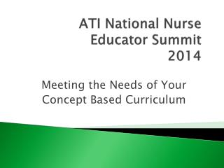 ATI National Nurse  Educator Summit 2014