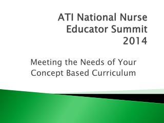 ATI National Nurse  Educator Summit 2014