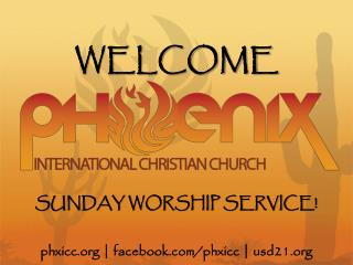 SUNDAY WORSHIP SERVICE!