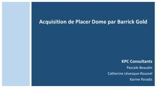 Acquisition de Placer  Dome  par  Barrick  Gold