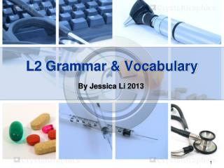 L2 Grammar & Vocabulary