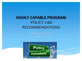 HIGHLY  CAPABLE PROGRAM  POLICY  2166  RECOMMENDATIONS