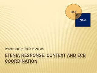 Etenia  response: context and ECB coordination