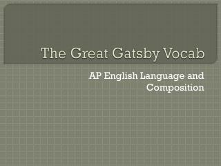 The Great Gatsby  Vocab