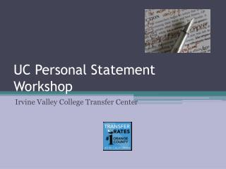 UC Personal Statement Workshop