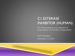 C1 esterase inhibitor (human)