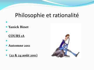 Philosophie et rationalité