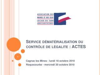 Service dématérialisation du contrôle de  légalite  : ACTES
