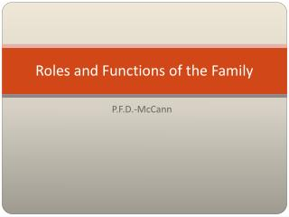 Roles and Functions of the Family