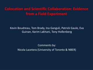 Colocation and  Scientific Collaboration : Evidence  from a  Field Experiment