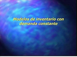 Modelos de inventario con demanda constante