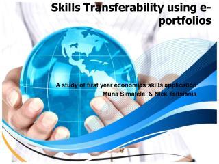 Skills Transferability using e-portfolios