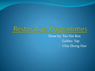 Restorative Programmes