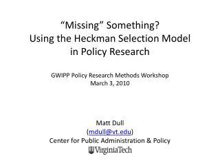 Matt Dull  ( mdull@vt.edu )  Center for Public Administration & Policy
