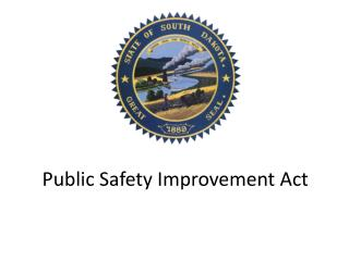 Public Safety Improvement Act