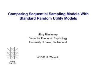 Comparing Sequential Sampling Models With Standard Random Utility Models