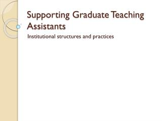 Supporting Graduate Teaching Assistants