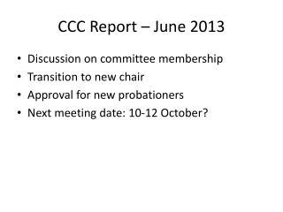 CCC Report – June 2013