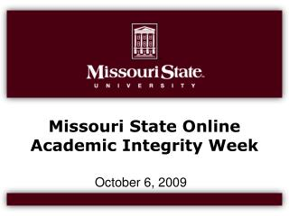 Missouri State Online  Academic Integrity Week