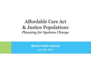 Mental Health America July 30, 2013