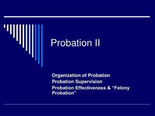 Probation II