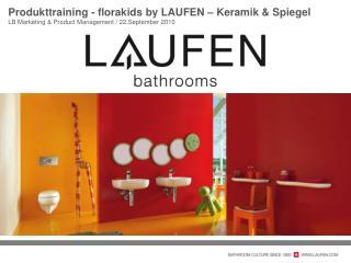 Produkttraining -  florakids by LAUFEN –  Keramik  & Spiegel