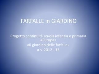 FARFALLE in GIARDINO