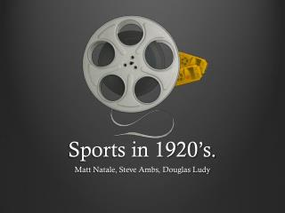 Sports in 1920�s.