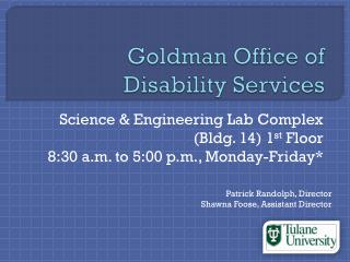 Goldman Office of Disability Services