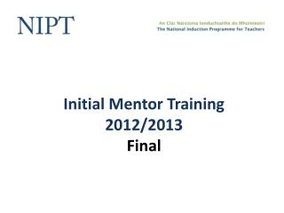 Initial Mentor  Training 2012/2013 Final