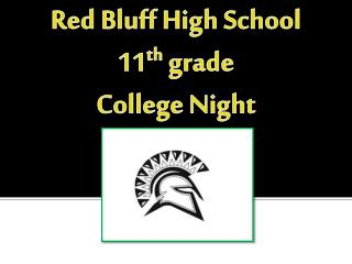 Red Bluff  H igh  S chool 11 th  grade College  Night