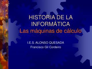 HISTORIA DE LA INFORM TICA Las m quinas de c lculo