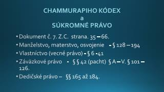 CHAMMURAPIHO  K�DEX  a  S�KROMN�  PR�VO