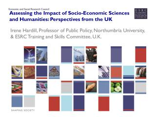 Assessing the Impact of Socio-Economic Sciences and Humanities: Perspectives from the UK