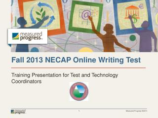 Fall 2013 NECAP  Online  Writing Test