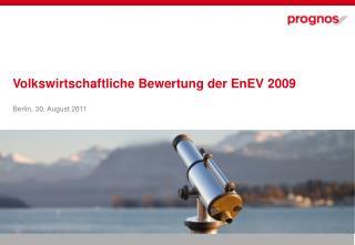 Volkswirtschaftliche Bewertung der EnEV 2009