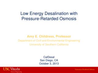 Low Energy Desalination with Pressure-Retarded Osmosis