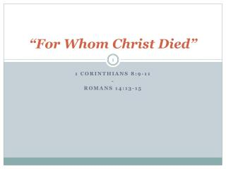 """For Whom Christ Died"""