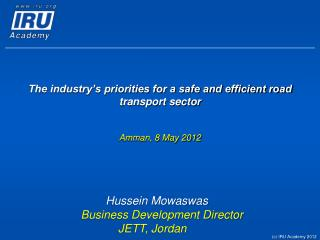 The industry's priorities for a safe and efficient road transport sector