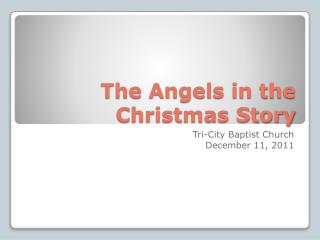 The Angels in the Christmas Story