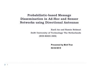 Probabilistic-based Message Dissemination in Ad-Hoc and Sensor Networks using Directional Antennas