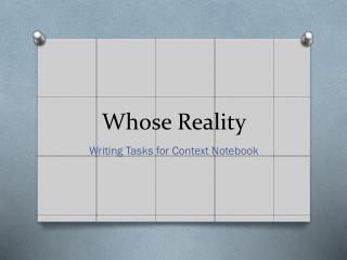 Whose Reality