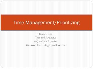 Time Management/Prioritizing