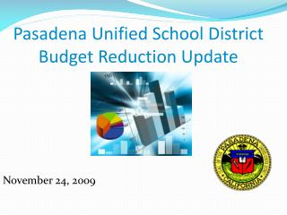 Pasadena Unified School District Budget Reduction Update