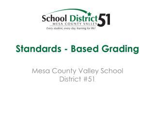 Standards - Based Grading