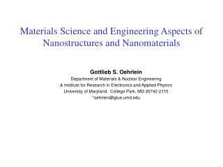 Materials Science and Engineering Aspects of Nanostructures and Nanomaterials