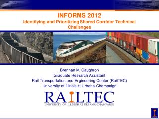 INFORMS 2012 Identifying and Prioritizing Shared Corridor Technical Challenges