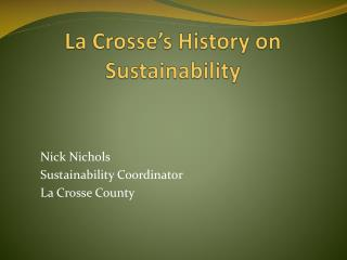 La Crosse's History on Sustainability