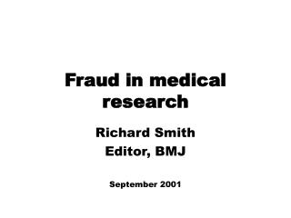 Fraud in medical research