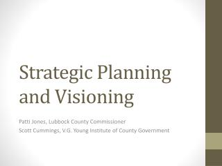 Strategic Planning and Visioning